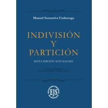 Indivisión y Partición                  - Edición Actualizada
