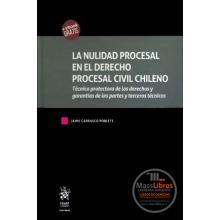 La Nulidad Procesal en el Derecho Procesal Civil chileno