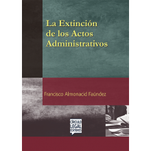 La Extinción de los Actos Administrativos