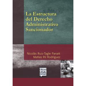 La Estructura del Derecho Administrativo Sancionador