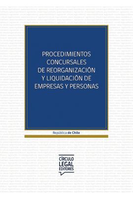Procedimientos Concursales de Reorganización y Liquidación de Empresas y Personas