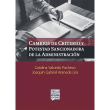 Cambios de Criterio y Potestad Sancionadora de la Administración
