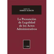 La Presunción de Legalidad de los Actos Administrativos