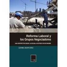 Reforma Laboral y Los Grupos Negociadores